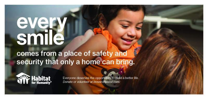 Women lifting up a smiling child. Text reads: Every smile comes from a place of safety and security that only a home can bring. Habitat for Humanity logo.