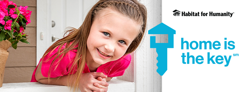 Smiling girl in front of a home. Habitat for Humanity logo. Text reads: home is the key.